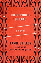 The Republic of Love: A Novel