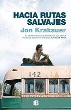 Hacia rutas salvajes / Into the Wild (Spanish Edition)