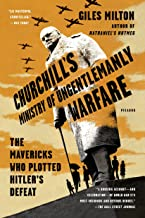 ministry Churchill من ungentlemanly Warfare: Mavericks الذين plotted hitler عليه Defeat