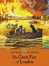 The Great Fire of London (Ladybird Histories)