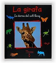 La girafa (¡Vaya fauna!)