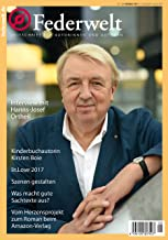 Federwelt 126, 05-2017: Zeitschrift für Autorinnen und Autoren (German Edition)