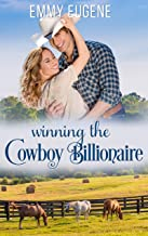 Winning the Cowboy Billionaire : A Chappell Brothers Novel (Bluegrass Ranch Book 1) (English Edition)