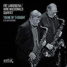 Pat LaBarbera - Trane Of Thought, Live At The Rex (2019) LEAK ALBUM