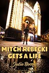 Mitch Rebecki Gets a Life (English Edition) Format Kindle