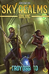 Greenfire: (Sky Realms Online Book 4): A LitRPG Series Kindle Edition