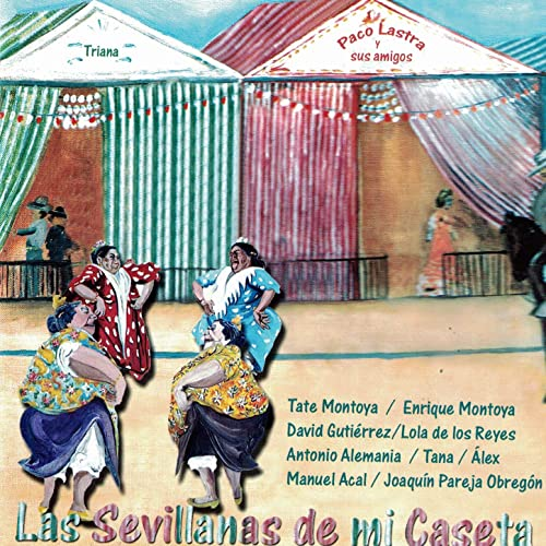Las Sevillanas de Mi Caseta by Various artists on Amazon Music - Amazon.com