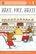 Bake, Mice, Bake! (Penguin Young Readers, Level 1)