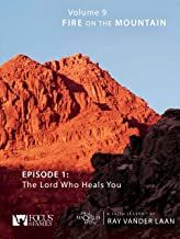 That the World May Know, Volume 9: The Lord Who Heals You