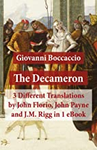 The Decameron: 3 Different Translations by John Florio, John Payne and J.M. Rigg in 1 eBook