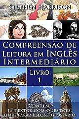 Compreensão de Leitura em Inglês Intermediário – Livro 1 (COM ÁUDIO) (English Edition) eBook Kindle