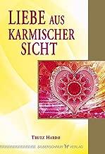Liebe aus karmischer Sicht (German Edition)