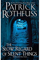The Slow Regard of Silent Things (The Kingkiller Chronicle) Kindle Edition