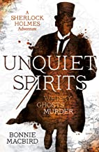 Unquiet Spirits: Whisky, Ghosts, Murder (A Sherlock Holmes Adventure, Book 2)