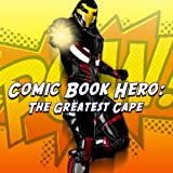 Comic Book Hero: The Greatest Cape [Online Game Code]