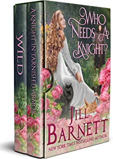 Who Needs A Knight?: Boxed set--A Knight In Tarnished Armor & Wild