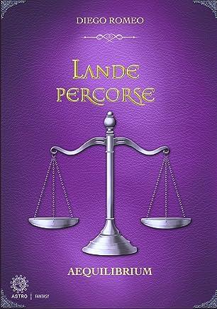 Lande percorse: Aequilibrium