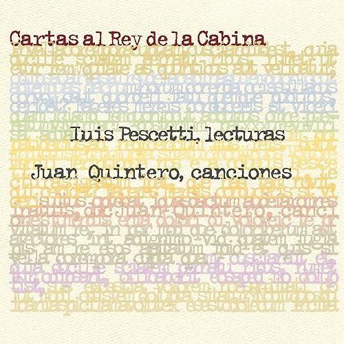 Cartas Al Rey De La Cabina (Show En Vivo) by Luis Pescetti Y ...