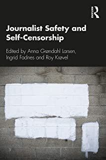 Journalist Safety and Self-Censorship