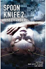 Spoon Knife 2: Test Chamber Kindle Edition