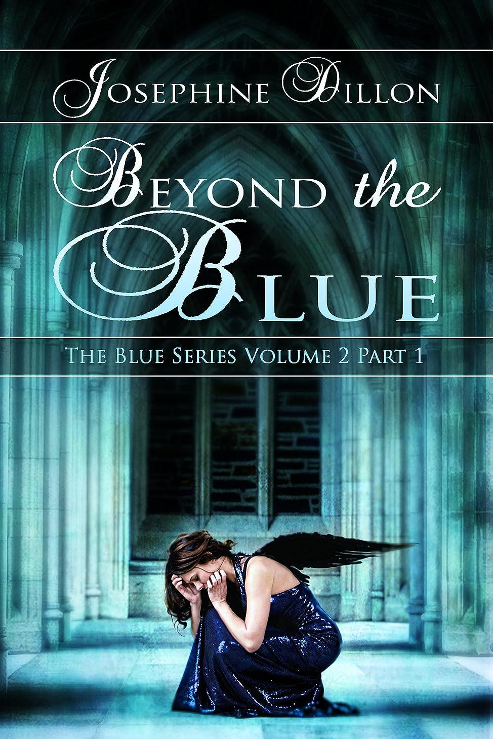 そよ風全国モードリンBeyond The Blue, The Blue Series Volume 2, Part 1 (English Edition)
