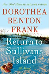 Return to Sullivans Island: A Novel (Lowcountry Tales Book 6) Kindle Edition