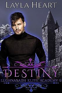 Destiny (Lughnasadh Elite Academy 9): A New Adult Paranormal Reverse Harem Academy Romance Serial
