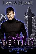 Destiny: A New Adult Paranormal Reverse Harem Academy Romance Serial (Lughnasadh Elite Academy Book 9) (English Edition)