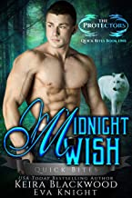 Midnight Wish: A Werewolf Shifter Romance (The Protectors Quick Bites Book 1)