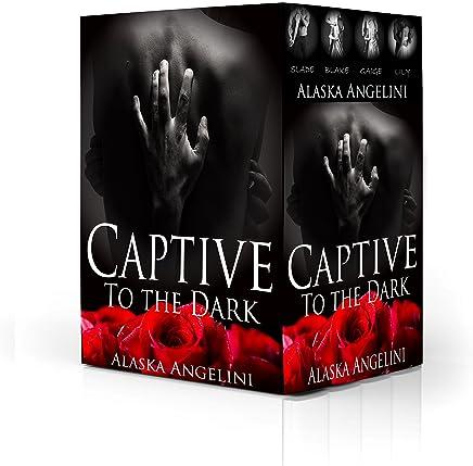 Captive to the Dark Boxed Set: (SLADE, BLAKE, GAIGE, and