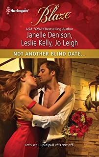 Not Another Blind Date...: An Anthology