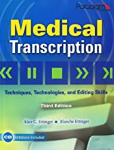 medical transcription techniques technologies and editing skills