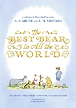 The Best Bear in All the World (Winnie-the-Pooh Book 6)