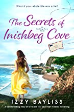 The Secrets of Inishbeg Cove: A heartbreaking page turner set in Ireland (An Inishbeg Cove Novel Book 1)