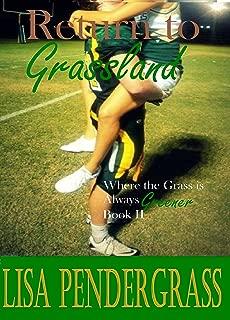 Return to Grassland (Where the Grass is Always Greener Book 2)