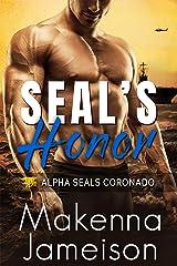 SEAL's Honor (Alpha SEALs Coronado Book 3) Kindle Edition