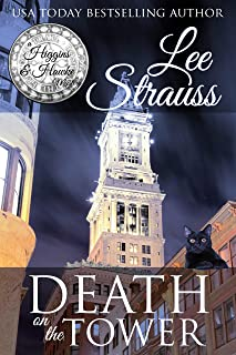 Death on the Tower: a 1930s Cozy Historical Murder Mystery (A Higgins & Hawke Mystery Book 2)