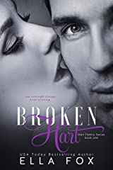 Broken Hart (The Hart Family Book 1) Kindle Edition