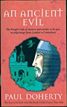 An Ancient Evil (Canterbury Tales Mysteries, Book 1): Disturbing and macabre events in medieval England
