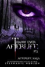 Happy Ever Afterlife Part 2 (Afterlife Saga Book 12)