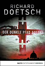 Der dunkle Pfad Gottes: Thriller (German Edition)