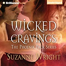 Wicked Cravings: The Phoenix Pack, Book 2