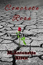 Concrete Rose: A Story of Survival PDF
