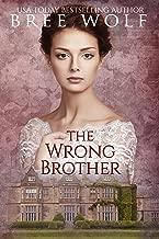 The Wrong Brother: A Regency Romance (A Forbidden Love Novella Series Book 1)