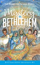 Mystery In Bethlehem (Bell Tower Bible Adventures Book 1)