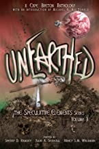 Unearthed (The Speculative Elements Book 3)