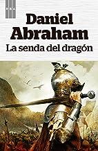 La senda del dragón (OTROS FICCION) (Spanish Edition)
