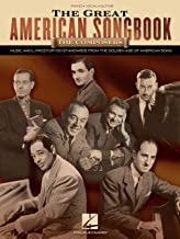 The Great American Songbook - The Composers: Music and Lyrics for Over 100 Standards from the Golden Age of American Song