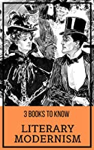 3 books to know: Literary Modernism (English Edition)