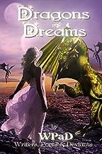 Dragons and Dreams: A Fantasy Anthology (WPaD Fantasy Anthologies Book 1) (English Edition)